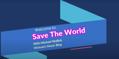 MICHAELS MUSIC BLOG - CHANGE THE WORLD SHOW