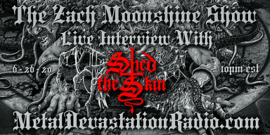 Matt from Shed The Skin Will Join The Zach Moonshine Show Friday Night At 10pm est!