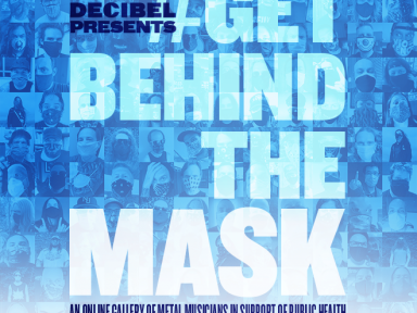 Decibel Presents #GetBehindTheMask: An Online Gallery of Metal Musicians In Support of Public Health