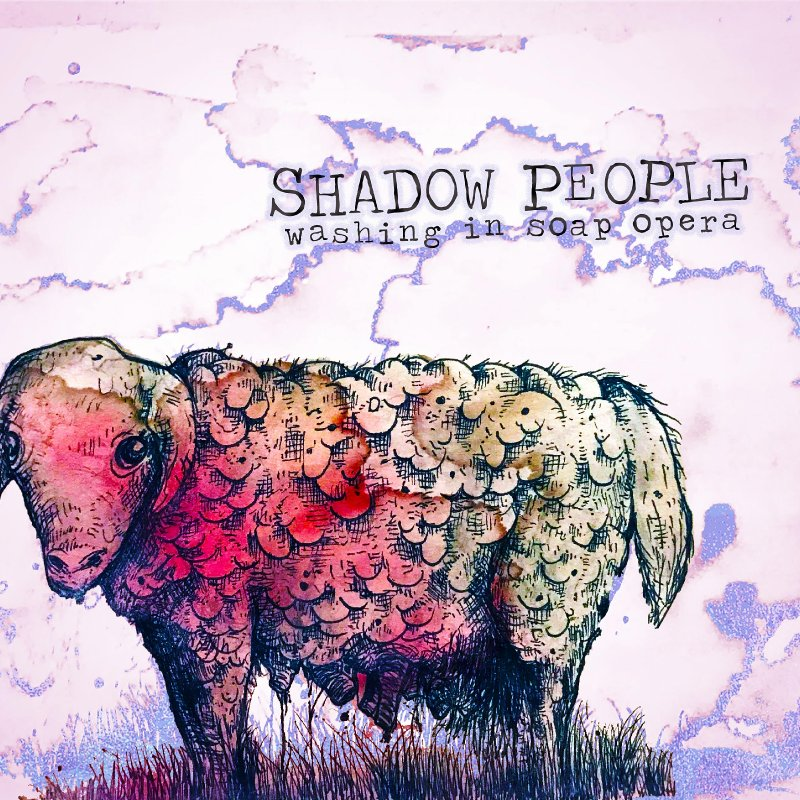 """Shadow People stream new EP """"Washing In Soap Opera"""" in full"""