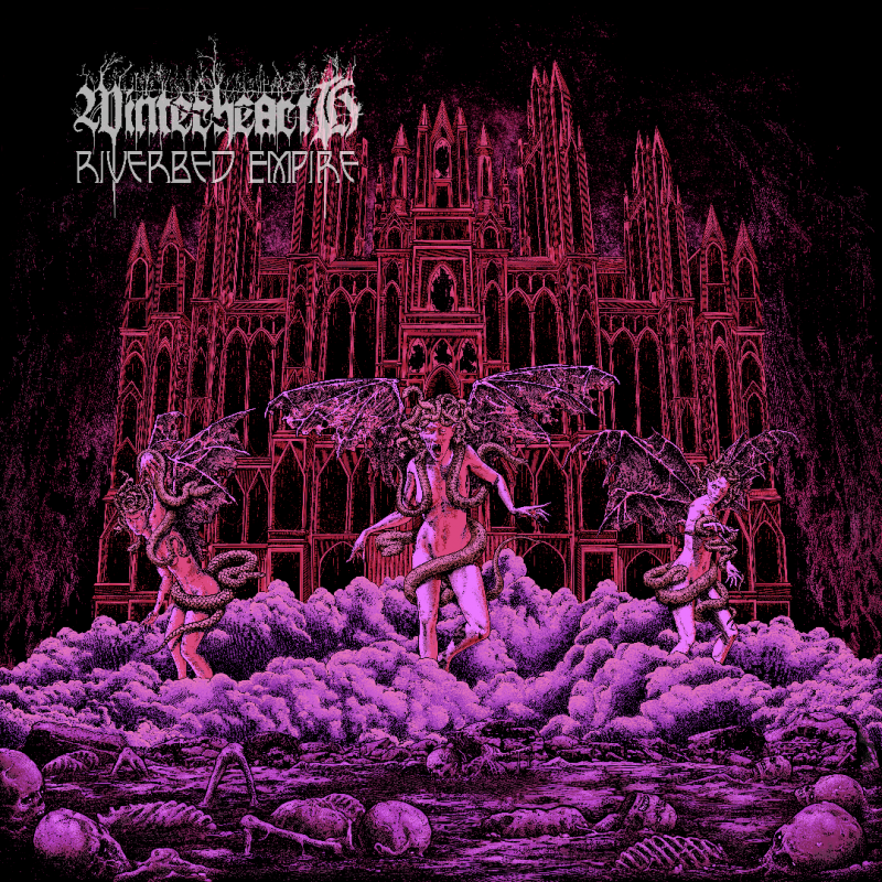 """WINTERHEARTH SET TO RELEASE THIRD FULL LENGTH INSTALLMENT """"RIVERBED EMPIRE"""""""