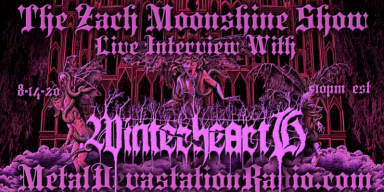 WinterheartH - Featured Interview & The Zach Moonshine Show
