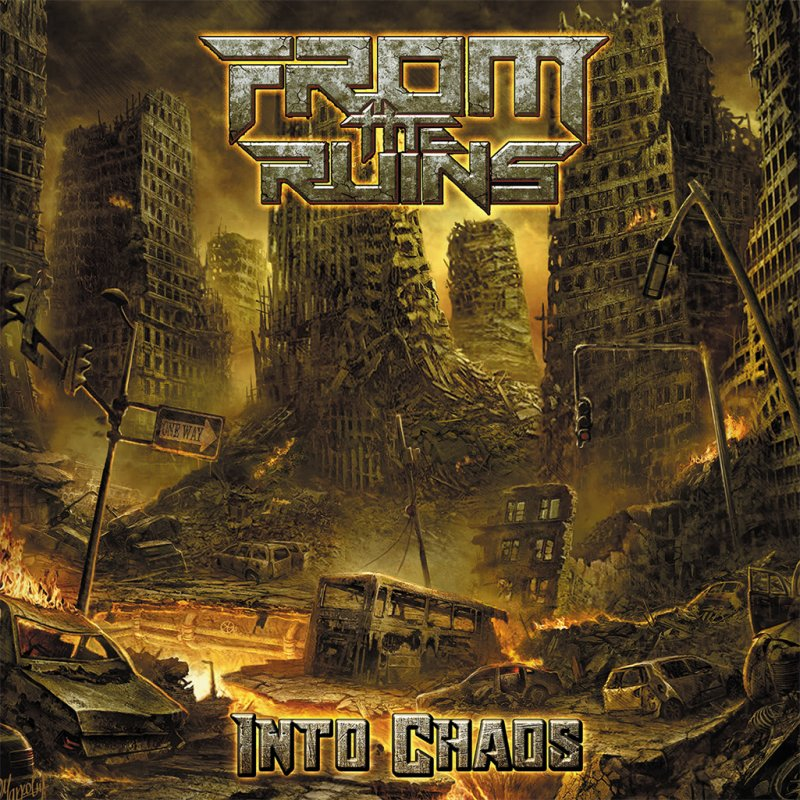 From the Ruins - Into Chaos - Reviewed By Metal Temple