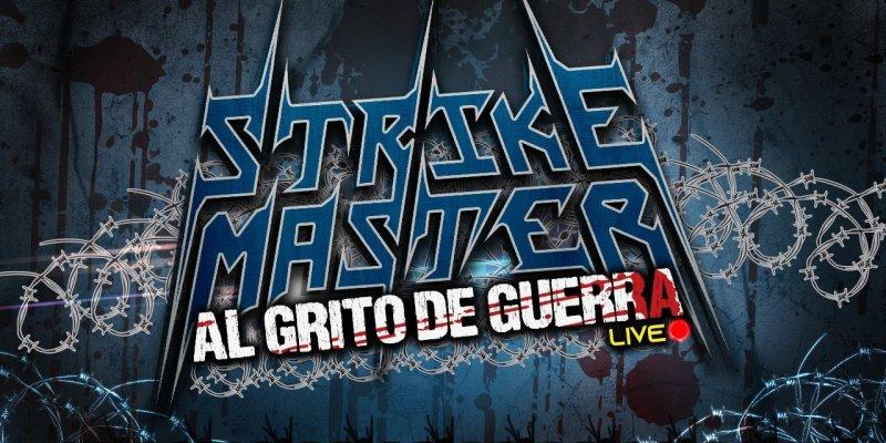 STRIKE MASTER Perform Via Live Stream Broadcast
