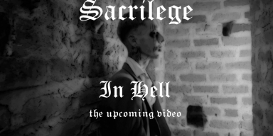 "Sacrilege  announces the release of the remastered version of ""In Hell"" and its video"