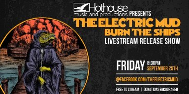 THE ELECTRIC MUD: New Noise Magazine Premieres Burn The Ships Full-Length; Record To See Release Friday Via Small Stone + Live Stream Release Party Confirmed