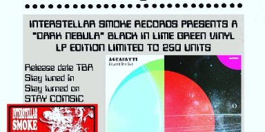 "AGRABATTI ""BEYOND THE SUN""  TO BE RELEASED ON VINYL VIA INTERSTELLAR SMOKE RECORDS"