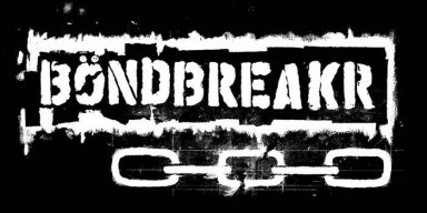 Texas Punk Thrashers BÖNDBREAKR Premiere Forthcoming EP
