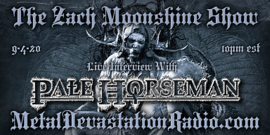 Pale Horseman - Live Interview - The Zach Moonshine Show