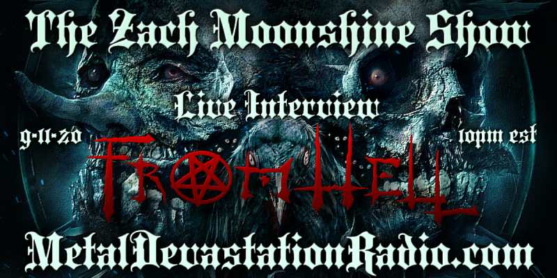 From Hell - Live Interview - The Zach Moonshine Show