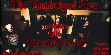 Exclusive interview with eric from band Plauge Years on the thunderhead show