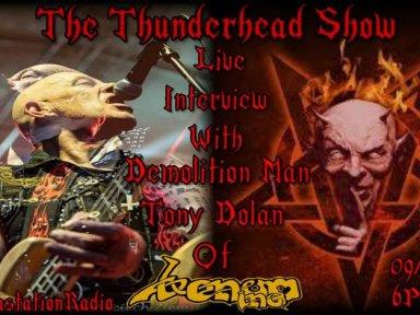 Live Interview With Demolition Man Tony Dolan Of Venom inc on The Thunderhead show
