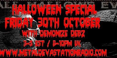 Halloween Special with Demonize Debz 3-5EST/8-10pm UK
