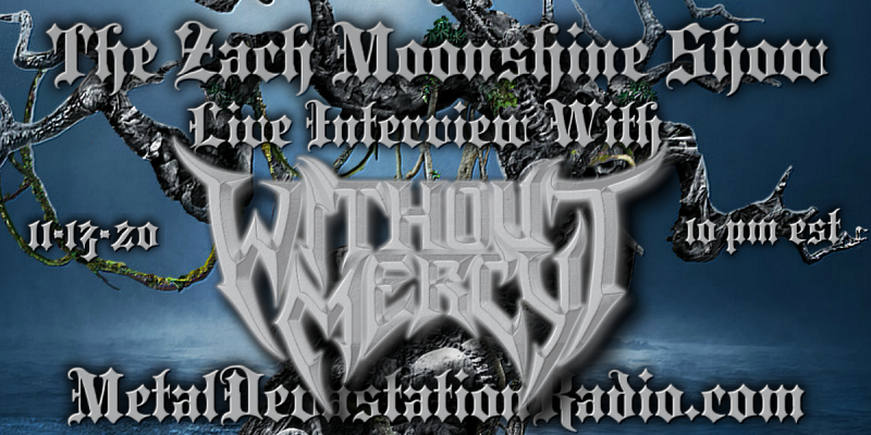 Without Mercy - Live Interview - The Zach Moonshine Show