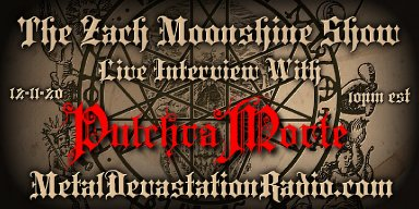 Pulchra Morte - Live Interview - The Zach Moonshine Show