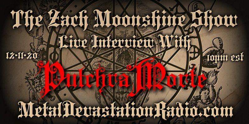 Pulchra Morte - Live Interview - The Zach Moonshine Show