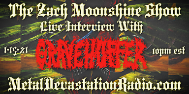 Gravehuffer - Live Interview - The Zach Moonshine Show