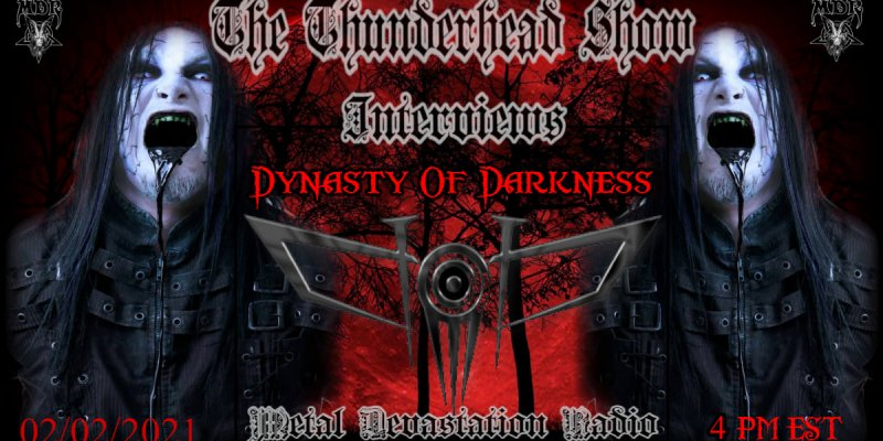 Thunderhead show featured Interview with MorbidBlackstar From Band  Dynasty of Darkness