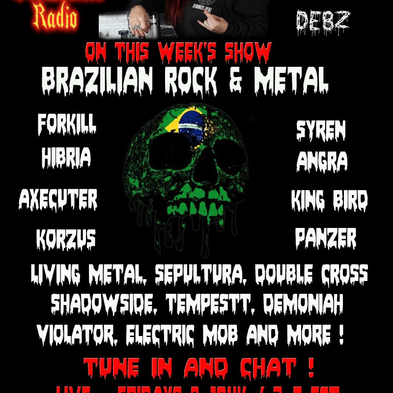 -Brazilian Rock & Metal with Demonize Debz  8-10pm UK / 3-5 EST
