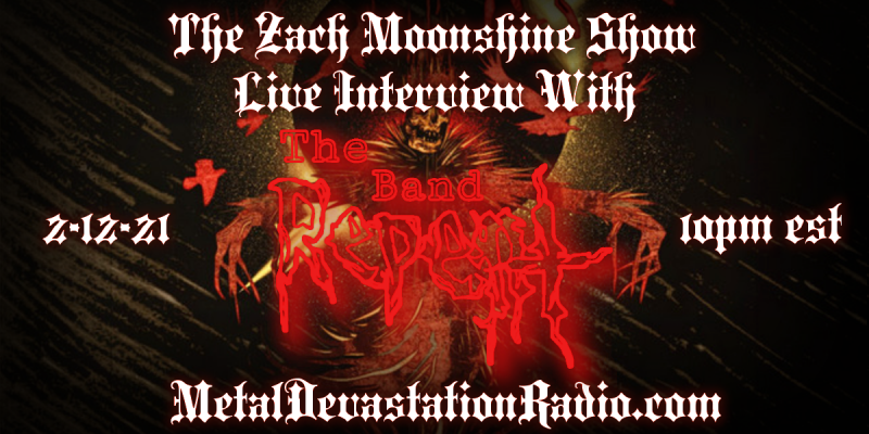 The Band Repent - Live Interview - The Zach Moonshine Show