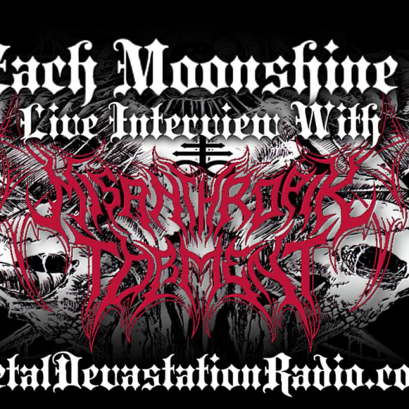 Misanthropik Torment - Live Interview - The Zach Moonshine Show