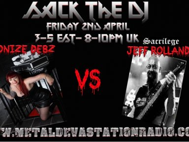 Sack the DJ with Demonize Debz &Jeff Rollans  3-5pm EST /8-10.UK