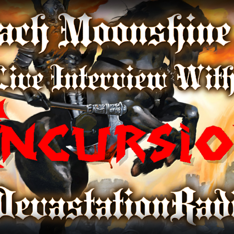 Incursion - Live Interview - The Zach Moonshine Show