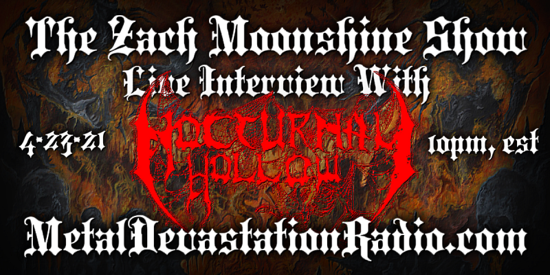 Nocturnal Hollow - Live Interview - The Zach Moonshine Show