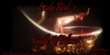 LADY RED'S BATH OF BLOOD