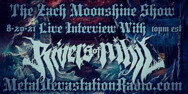 Rivers Of Nihil - Live Interview - The Zach Moonshine Show