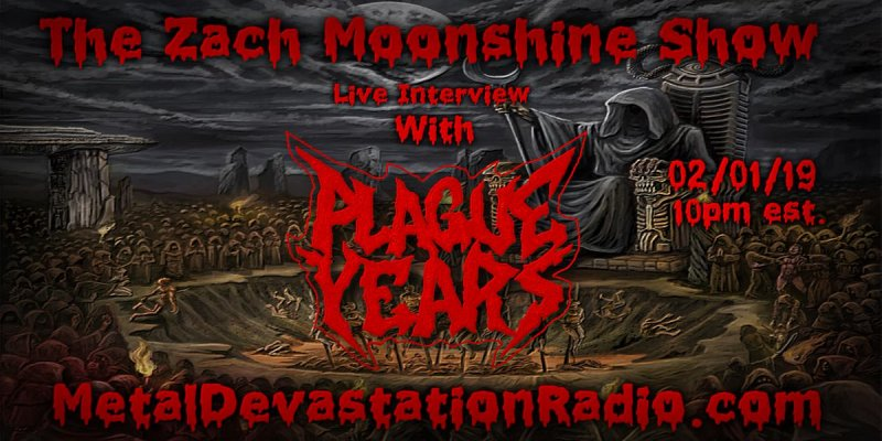 Plague Years - Live Interview - The Zach Moonshine Show