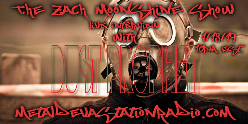 Dust Prophet - Live Interview - The Zach Moonshine Show
