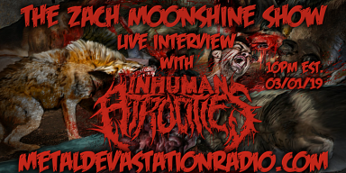 Inhuman Atrocities - Live Interview - The Zach Moonshine Show