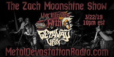 Getaway Van - Live Interview - The Zach Moonshine Show