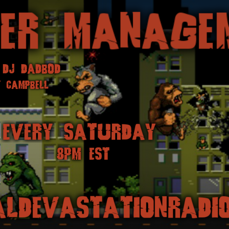 Anger Managment - New Show Premier - Featuring DJ Dad Bod AKA Larry Campbell