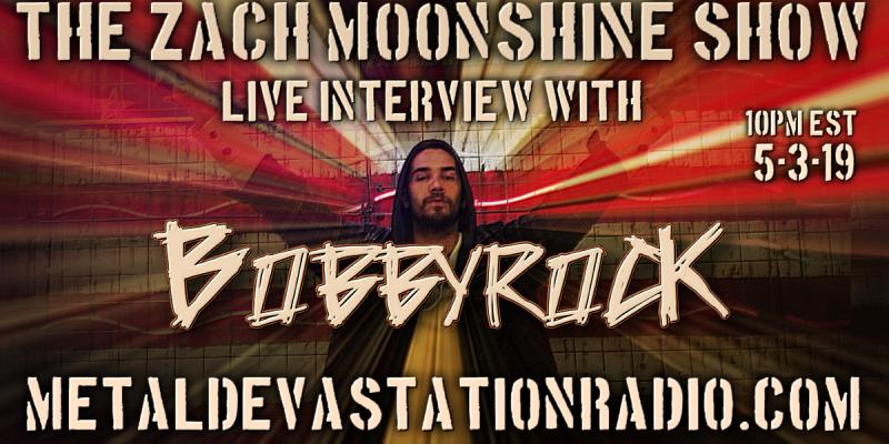 Bobbyrock - Live Interview - The Zach Moonshine Show