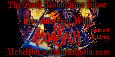 Monarch - Live Interview - The Zach Moonshine Show