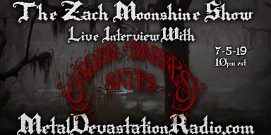Under Darkest Skies - Live Interview - The Zach Moonshine Show