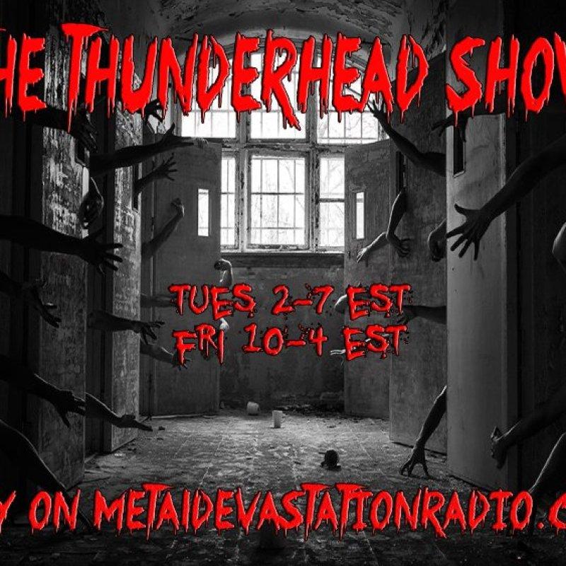 Thunderhead heatwave Thrash show today 4pm est  to 9pm est