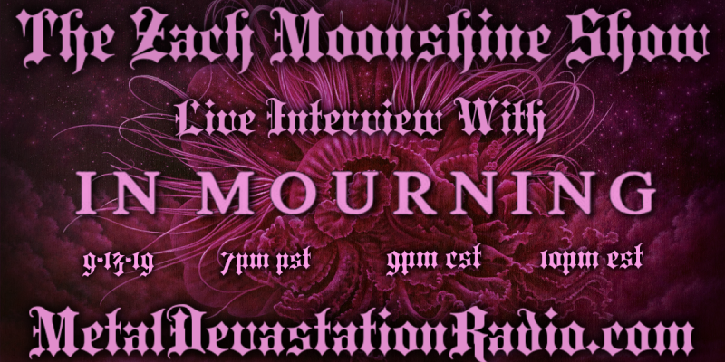 In Mourning - Live Interview - The Zach Moonshine Show