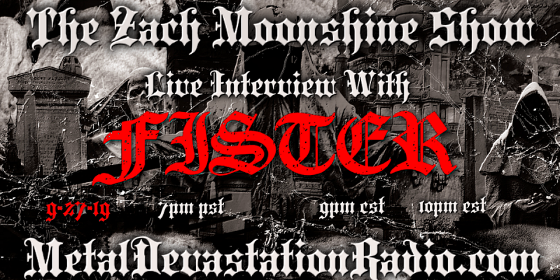 FISTER - Live Interview - The Zach Moonshine Show