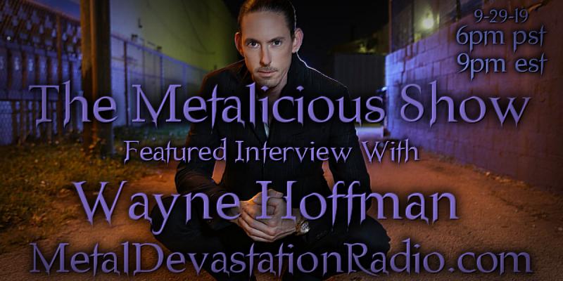 Wayne Hoffman - Featured Interview - Metalicious