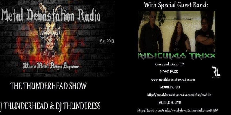 Featured Interview With Band Ridiculas Trixx on The Thunderhead show