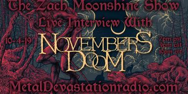 Novembers Doom - Live Interview - The Zach Moonshine Show
