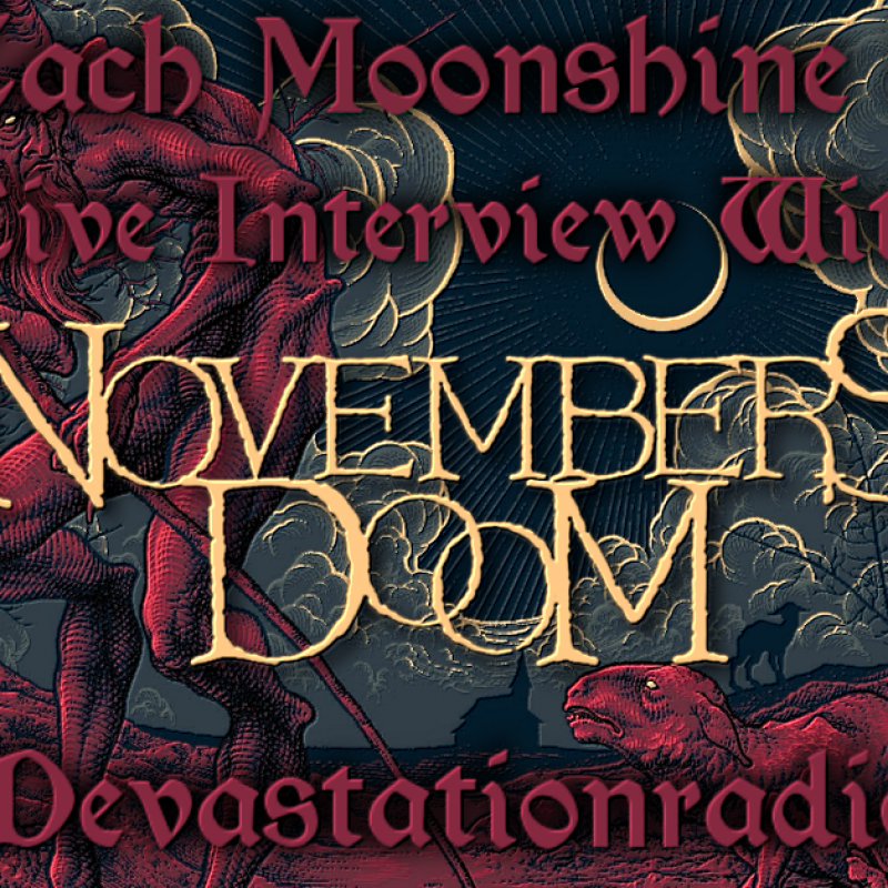 Novembers Doom - Live Interview - The Zach Moonshine Show