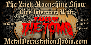 Tales of The Tomb - Live Interview - The Zach Moonshine Show