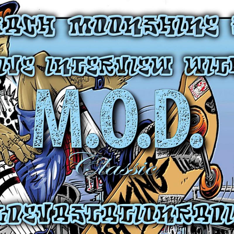 M.O.D. Classic - Live Interview - The Zach Moonshine Show