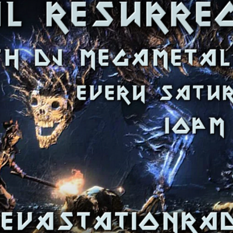Metal Resurrection  - 1 Year Anniversary Show on Metal Devastation Radio