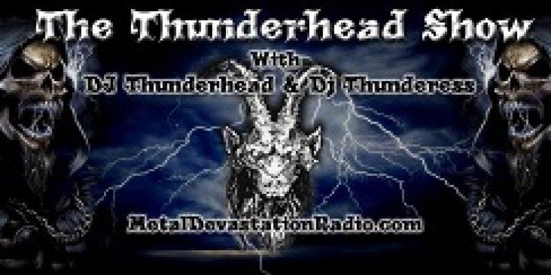 The Thunderhead Show all Thrash Today 4pm est  to 9pm est