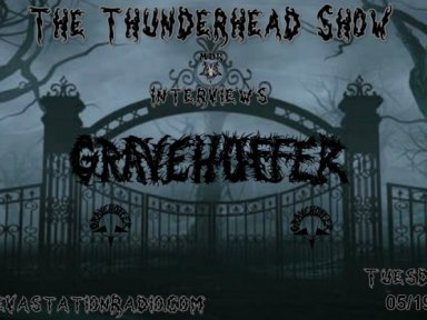 Exclusive Interview with The Band Gravehuffer on The Thunderhead show